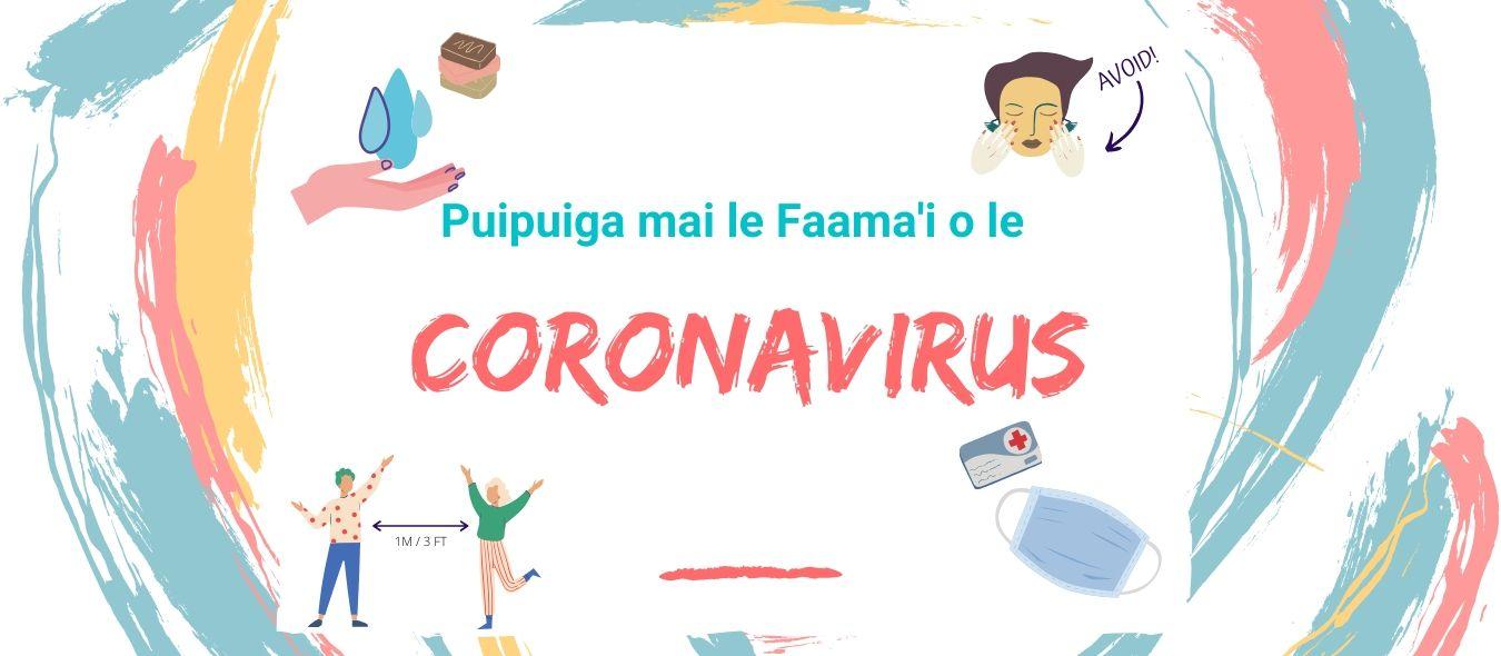 Faasilasilaga Taua: Puipuiga o le Faama'i Pipisi (Corona Virus)